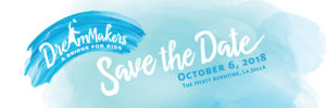 Save The Date for 6th Annual DreamMakers
