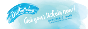 Tickets on Sale Now for 6th Annual DreamMakers